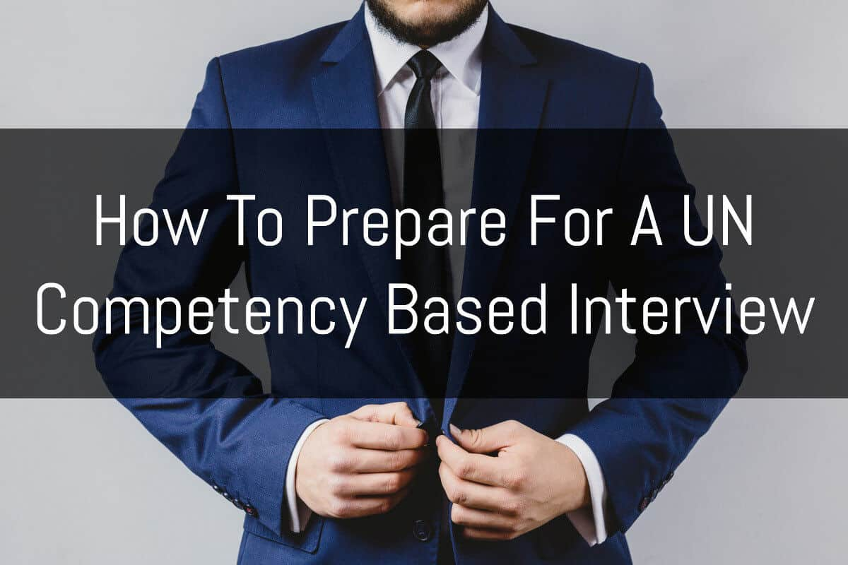 how to prepare for a competency based interview at the un human how to prepare for a competency based interview at the un human rights careers