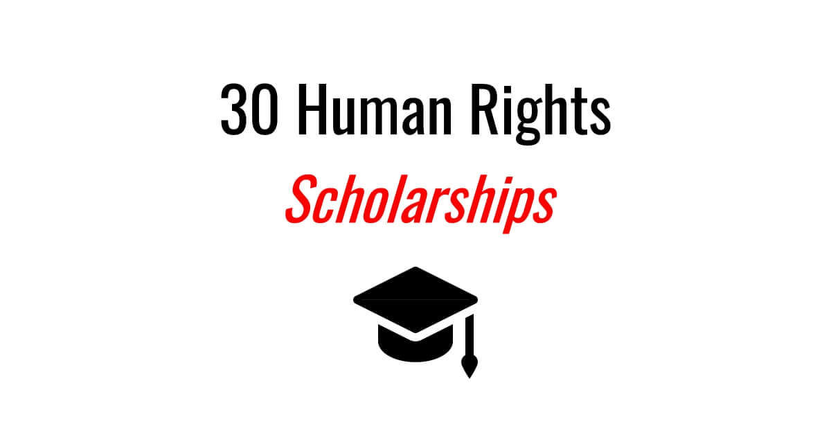30 Human Rights Scholarships for 2018 | Human Rights Careers