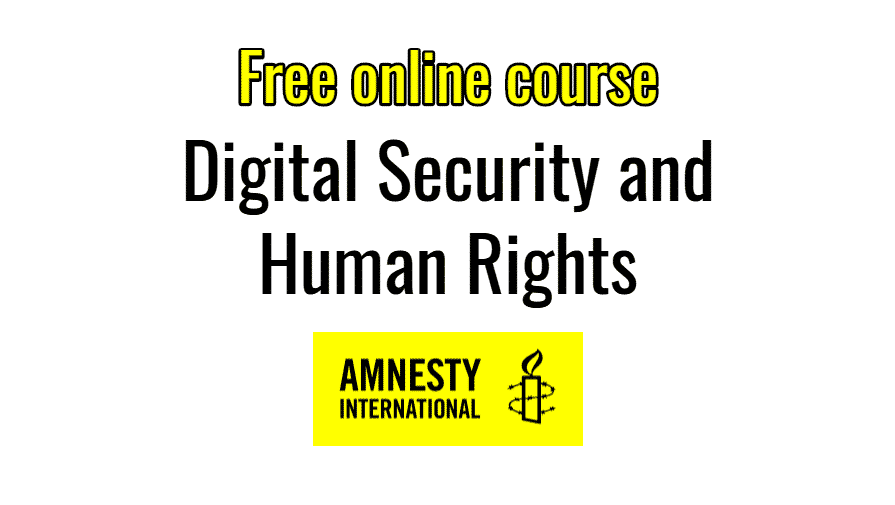 Amnesty International launches course on Digital Security